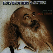 Holy Brothers and Sisters by Shlomo Carlebach