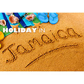 Holiday in Jamaica by Various Artists