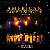 American Gospel Singers - All Guests by Miracle