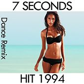 7 Seconds (1994 Dance Hit) by Disco Fever