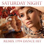 Saturday Night (Remix 1994 Dance Hit) by Disco Fever