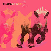 Ready, Set, Go! Vol. 2 by Various Artists