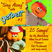 Family Fun 365: Sing Along with Gerbert #2 by Gerbert