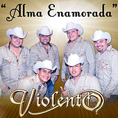 Alma Enamorada - Single by Grupo Violento