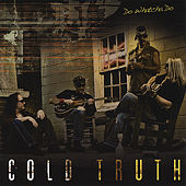 Do Whatcha Do by Cold Truth