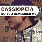 Do You Remember Me by Cassiopeia