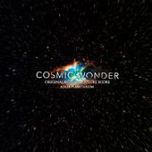 Cosmic Wonder (Original Motion Picture Score) by Benn Jordan