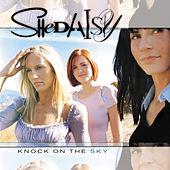 Knock On The Sky by SHeDAISY