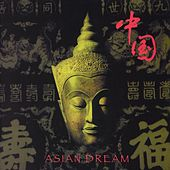 Asian Dream by Asian Dream