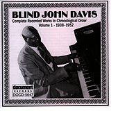 Blind John Davis Vol. 1 (1938-1952) by Blind John Davis