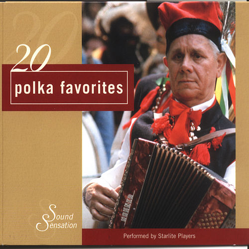 20 Best Polka Favorites by The Starlite Singers