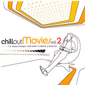 Chillout Movies Vol. 2 by Various Artists