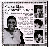 Classic Blues & Vaudeville Singers Vol. 5 (1922-1930) by Various Artists
