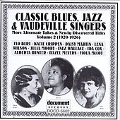 Classic Blues, Jazz & Vaudeville Singers Vol. 2 (1920-1926) by Various Artists