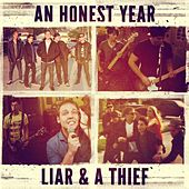 Liar & a Thief by An Honest Year