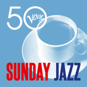 Sunday Jazz - Verve 50 von Various Artists