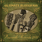 Pinecastle Records: Ultimate Bluegrass by Various Artists