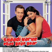 Shaadi Karke Phas Gaya Yaar (Original Motion Picture Soundtrack) by Various Artists