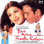 Tera Mera Saath Rahen (Original Motion Picture Soundtrack) by Various Artists