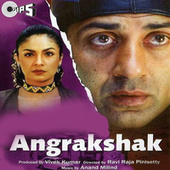Angrakshak (Original Motion Picture Soundtrack) by Various Artists