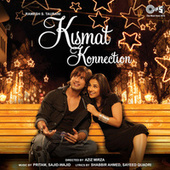 Kismat Konnection (Original Motion Picture Soundtrack) by Various Artists