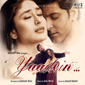 Yaadein (Original Motion Picture Soundtrack) by Various Artists