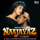 Naajayaz (Original Motion Picture Soundtrack) by Various Artists