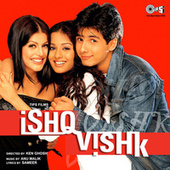 Ishq Vishk (Original Motion Picture Soundtrack) by Various Artists