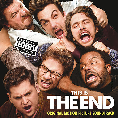 This Is The End: Original Motion Picture Soundtrack by Various Artists