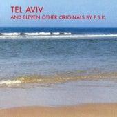 Tel Aviv by FSK