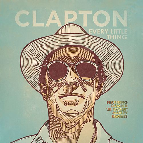 Every Little Thing by Eric Clapton