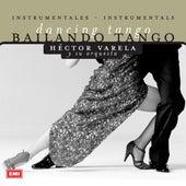 Bailando Tango by Hector Varela