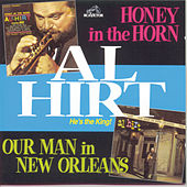 Honey In The Horn/Our Man In New Orleans by Al Hirt