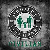 Civilian by Project Lionheart