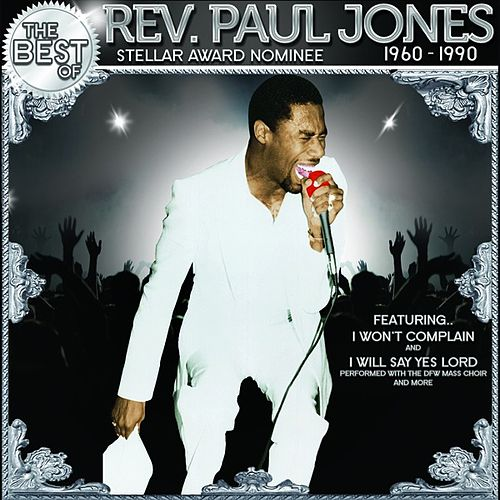 The Best of Rev. Paul Jones by Rev. Paul Jones