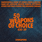 50 Weapons of Choice #30-39 by Various Artists