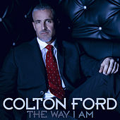 The Way I Am by Colton Ford
