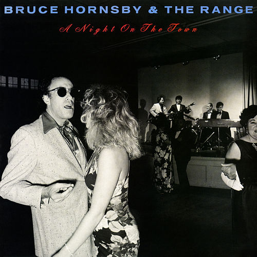 A Night On The Town by Bruce Hornsby
