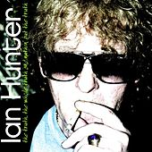 The Truth, the Whole Truth and Nuthin' but the Truth by Ian Hunter