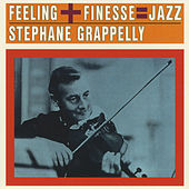Feeling + Finesse = Jazz by Stephane Grappelli