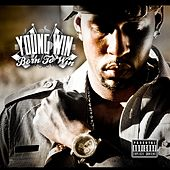 Born To Win by Young Win