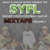 Coach Snoop Dogg & Coach Kmac Presents - SYFL Mixtape Vol. 1 by Various Artists