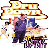 Gangsta Pimpin' by Dru Down