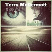 In Your Eyes by Terry McDermott