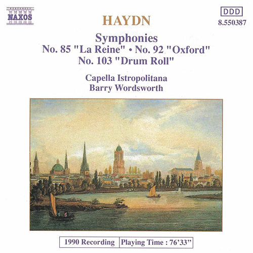 Symphonies Nos. 85, 92 and 103 by Franz Joseph Haydn