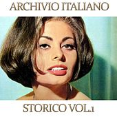Archivio italiano storico, Vol. 1 by Various Artists
