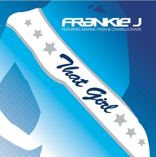That Girl by Frankie J