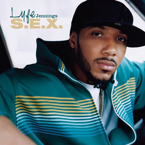 S.E.X. (Clean Version) by Lyfe Jennings