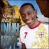 Rap Up Inuh Love - Single by Lukie D