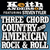 Three Chord Country And American Rock & Roll by Keith Anderson